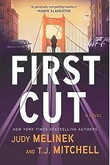 First Cut: A Novel (A Dr. Jessie Teska Mystery) Kindle Edition