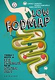 Low FODMAP: Consigli e ricette ad alta digeribilità per un intestino felice
