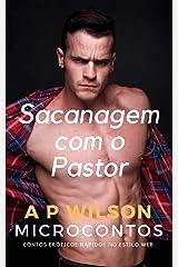Sacanagem com o Pastor [Conto Erótico] (A P Wilson) eBook Kindle