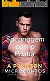 Sacanagem com o Pastor [Contos Eróticos Vol.29] (A P Wilson)