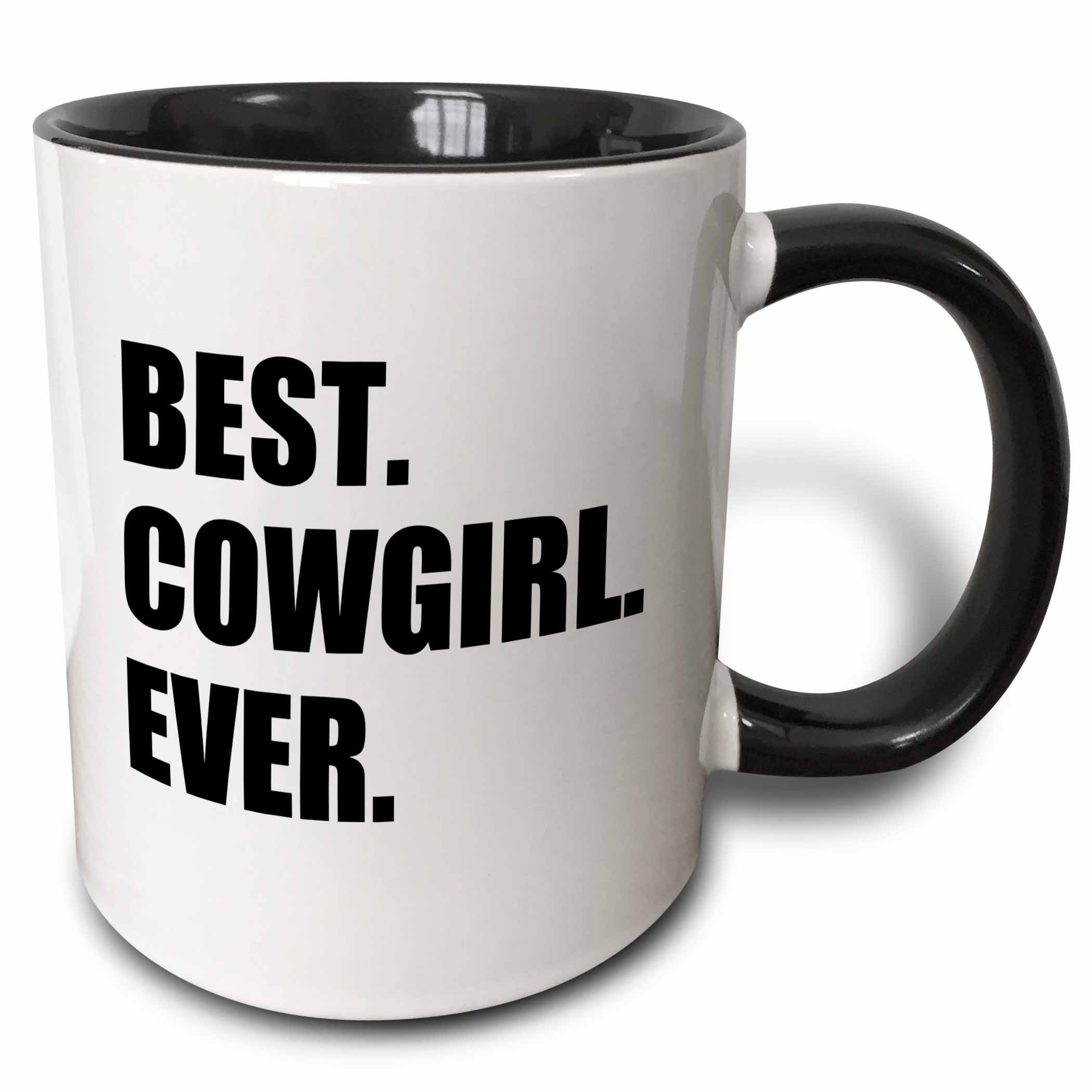 3dRose mug_184991_4 Best Cowgirl Ever - fun country cow girl and Cowboy Gifts - black text - Two Tone Black Mug, 11oz