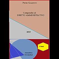 Compendio di DIRITTO AMMINISTRATIVO (Manualistica STUDIOPIGI)