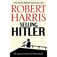 Selling Hitler: The Story of the Hitler Diaries (English Edition)