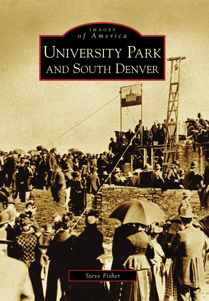 University Park and South Denver (Images of America) Text fb2 book