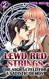 Lewd Red Strings Vol.2 (TL Manga): The night I fell for a sadistic demon