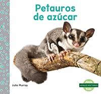 Petauros De Azúcar (Sugar Gliders) (Animales