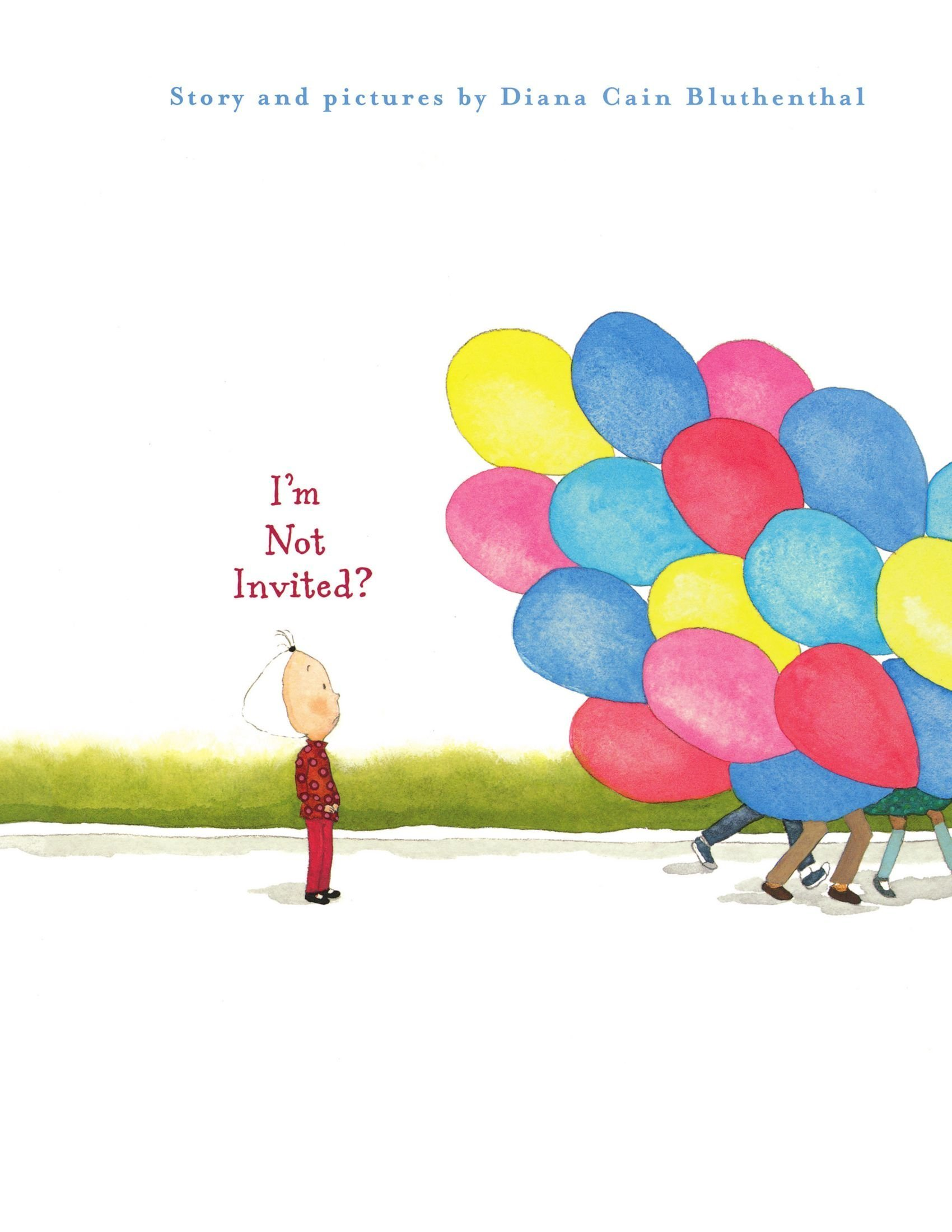 Im Not Invited Diana Cain Bluthenthal 9781416971412 Amazon – Invite to the Party