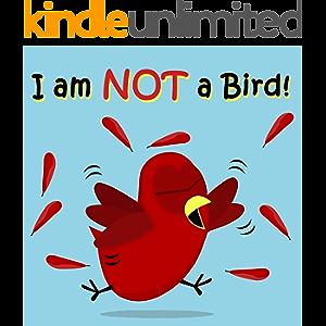 I am NOT a Bird! (Sammy Bird)