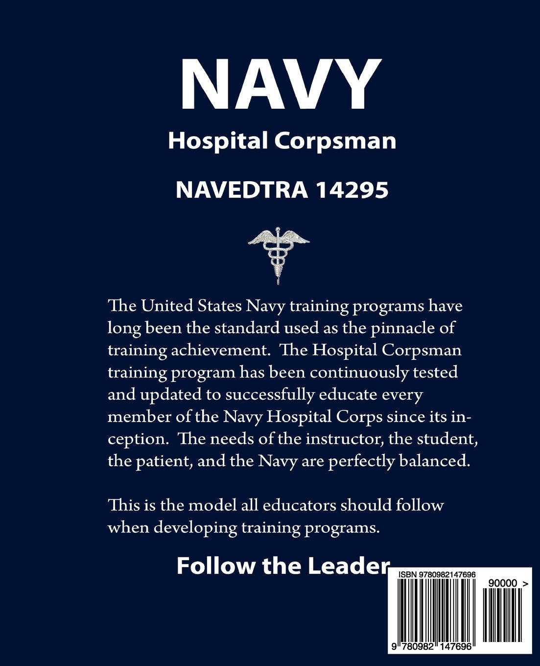 Navy Hospital Corpsman: NAVEDTRA 14295 Following the Model for Military  Education: Mindy J. Allport-Settle: 9780982147696: Amazon.com: Books