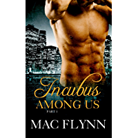 Incubus Among Us #1: Demon Paranormal Romance