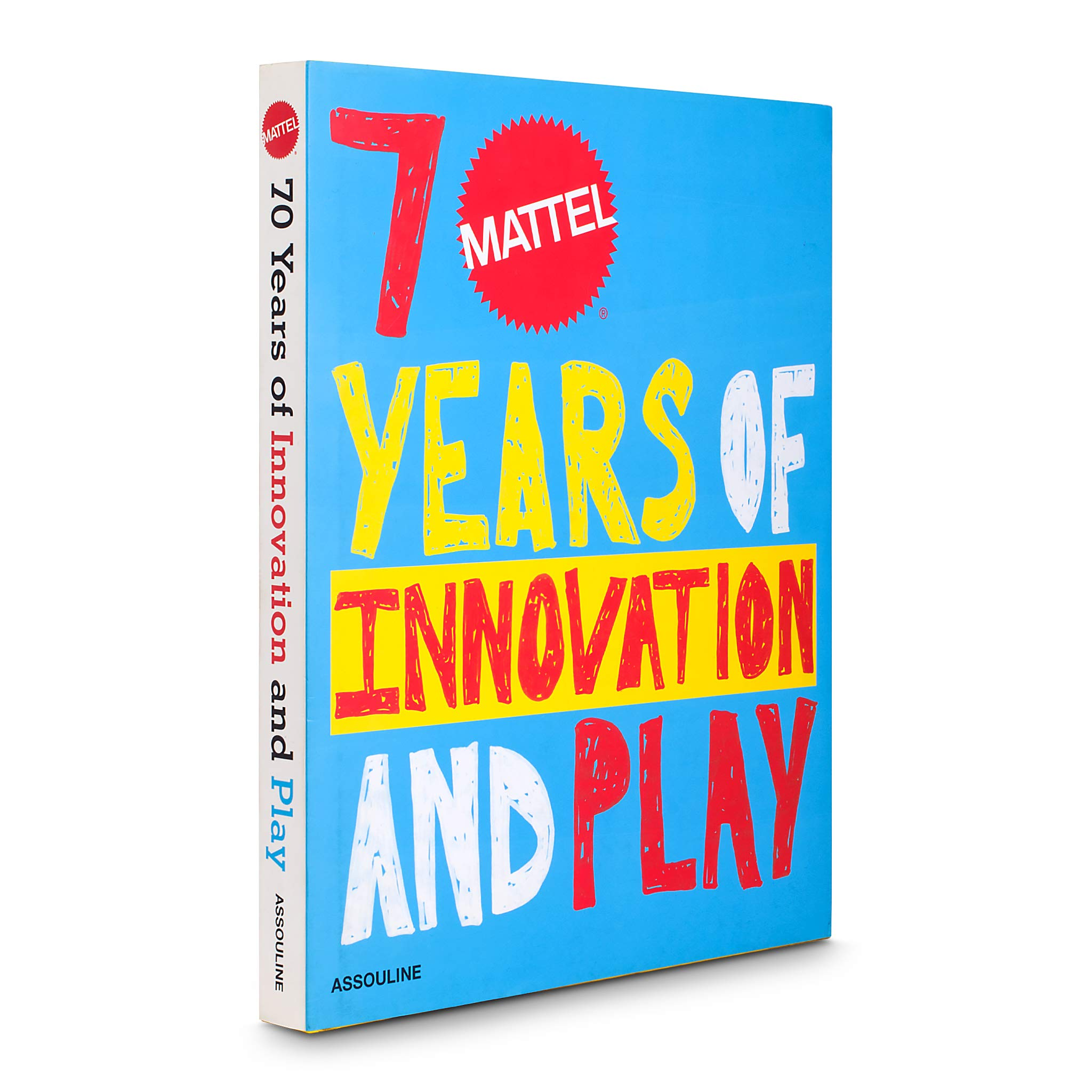 Download Mattel 70 Years of Innovation and Play (Trade) ebook