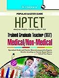 HP-TET (Himachal Pradesh Teacher Eligiblity Test) for TGT (Medical/Non Medical) Guide (Popular Master Guide)