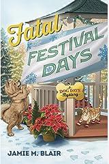 Fatal Festival Days (A Dog Days Mystery) Paperback