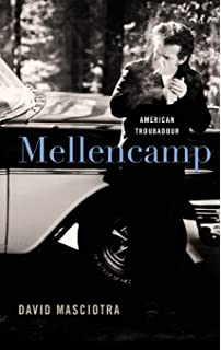 Born In A Small Town - John Mellencamp, The Story: The John Mellencamp Story