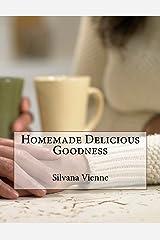 Homemade Delicious Goodness Paperback