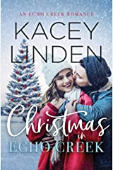 Christmas in Echo Creek: A Sweet Holiday Romance Paperback