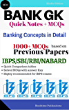 Banking Awareness/GK - NOTES + 1000+ MCQ for Bank PO/Clerk IBPS/SBI/RBI/NABARD/Insurance/Others: Based on previous year papers