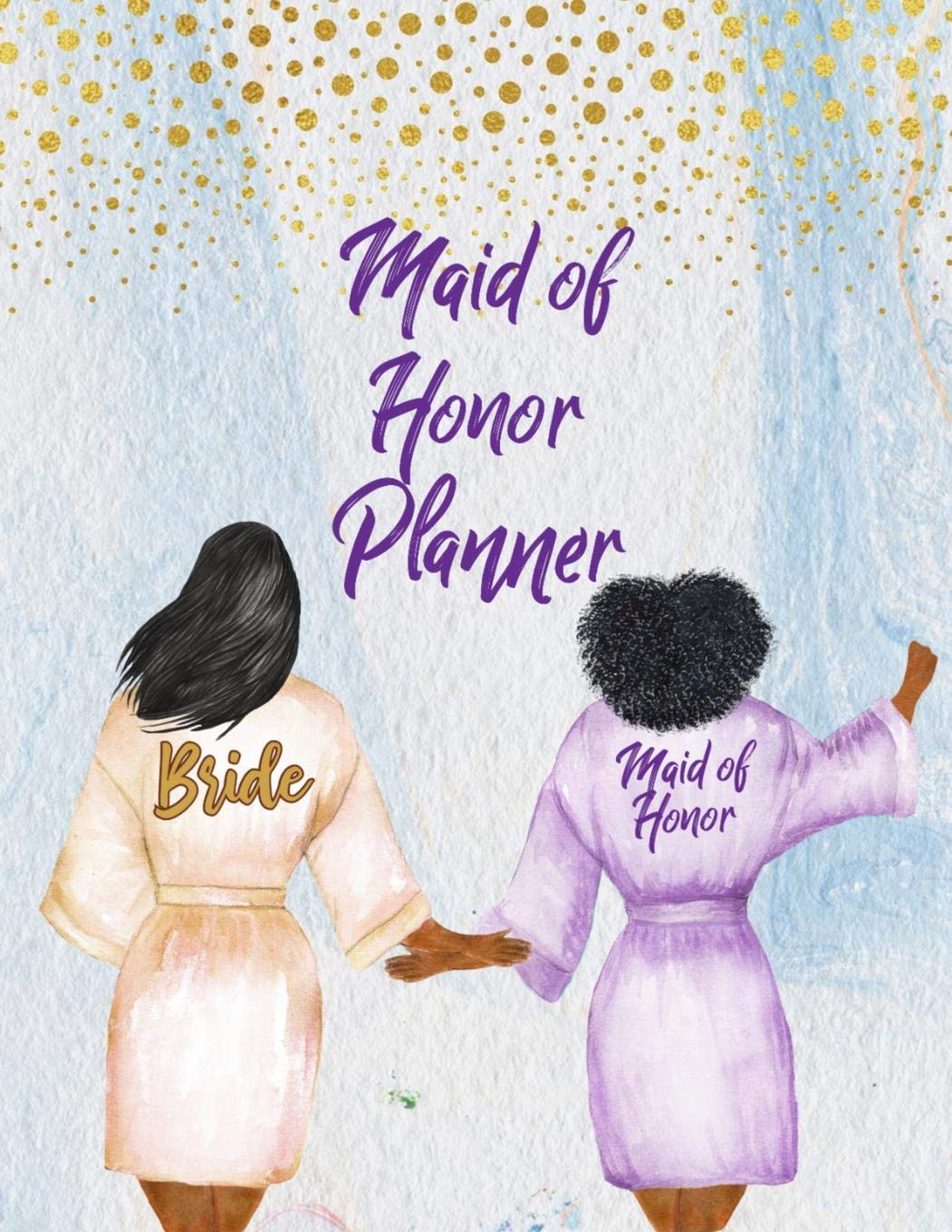 Amazon Com Maid Of Honor Planner Wedding Party Notebook And Task Tracker With Checklists For African American Brides Maid Of Honor Gift 9781081230579 Enchanted Wedding Press Books
