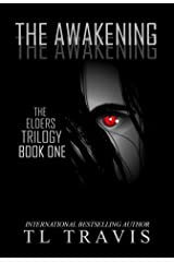 The Awakening (The Elders Trilogy Book 1) Kindle Edition