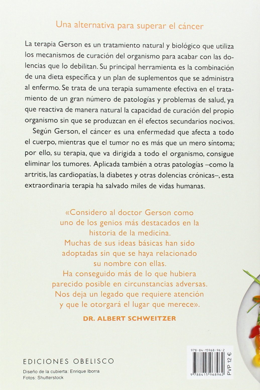 La Terapia Gerson Y Sus Recetas SALUD Y VIDA NATURAL: Amazon.es ...