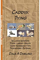 Caddis: Tying (Fly Fishing Solution Book) Kindle Edition