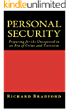 Personal Security: Preparing for the Unexpected in an Era of Crime and Terrorism (English Edition)
