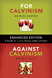 For Calvinism / Against Calvinism (Enhanced Edition)