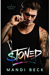 STONED (Wrecked) Kindle Edition