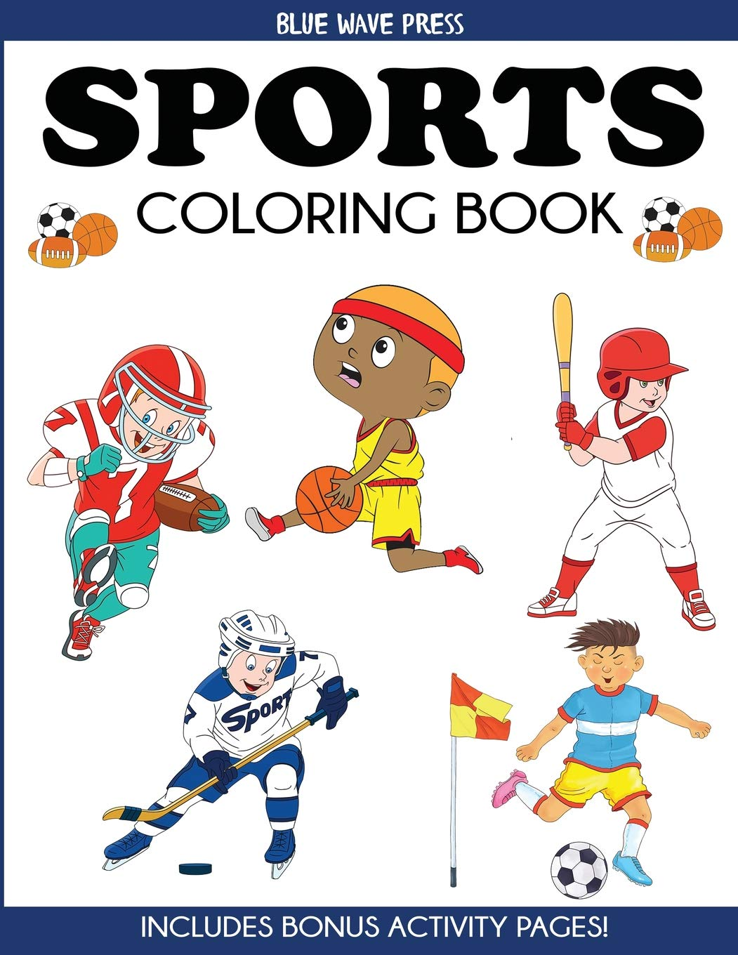 Sports Coloring Book: For Kids, Football, Baseball, Soccer ...