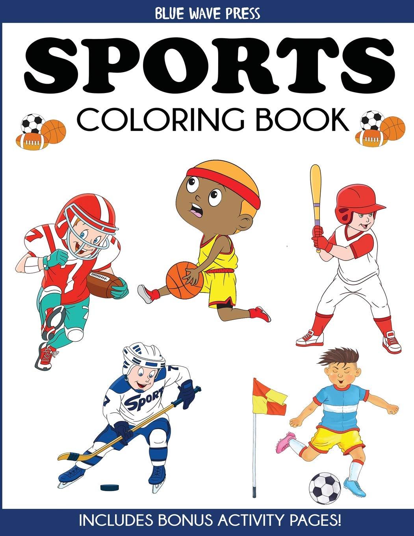 - Sports Coloring Book: For Kids, Football, Baseball, Soccer