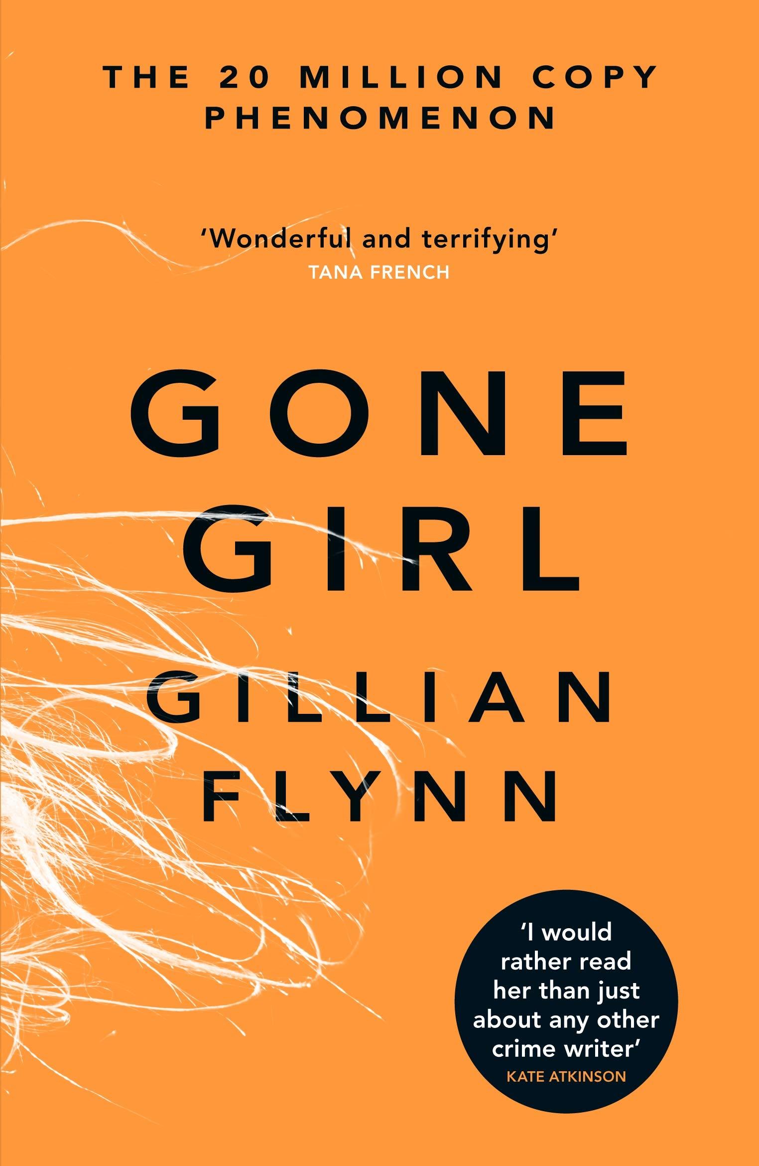 Gone Girl: Amazon.co.uk: Flynn, Gillian: 9780753827666: Books