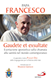 Gaudete et exsultate: Esortazione apostolica sulla chiamata alla santità nel mondo contemporaneo.  In appendice Lettera Placuit Deo