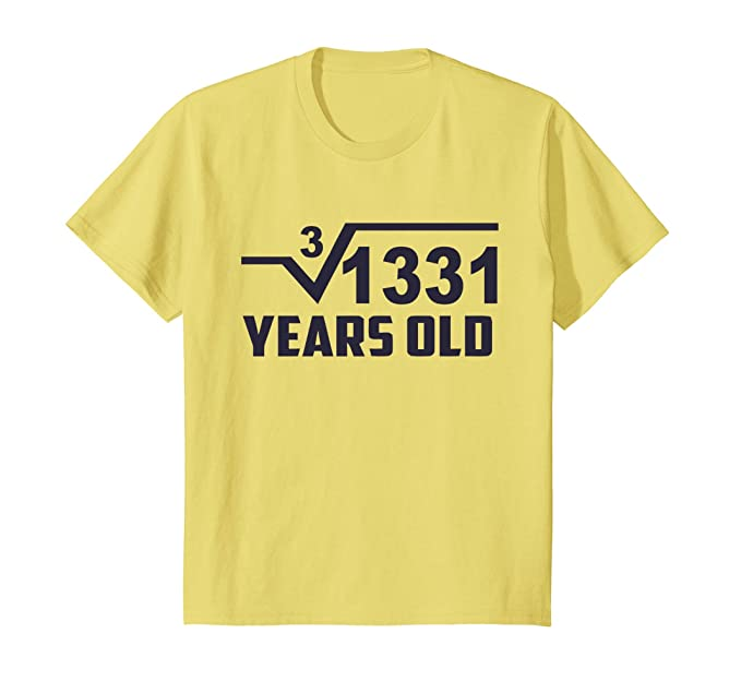 Amazon com: Kids Cube Root of 1331: 11 Years Old Birthday T
