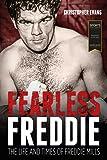 Fearless Freddie: The Life and Times of Freddie Mills