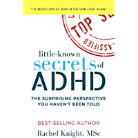 Little-Known Secrets of ADHD: The Surprising Perspective You Haven't Been Told (English Edition)