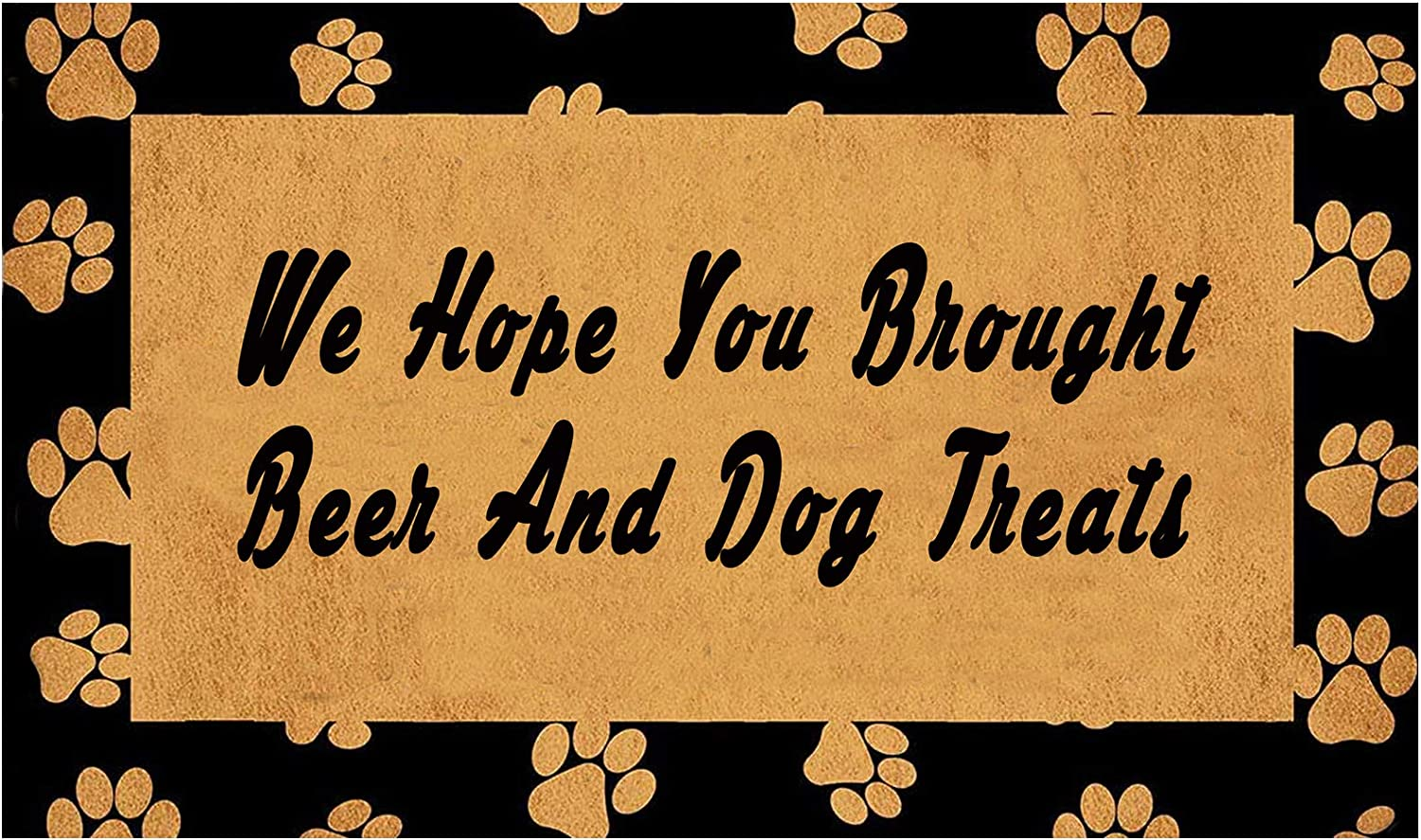 """genaric Welcome Doormat(29.5"""" x 17.7"""") Non-Slip mat Funny mat Personalized Home Decor mats for in Door Kitchen Entrance Rugs and Mats (We Hope You Brought Beer and Dog Treats)"""