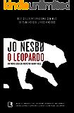 O leopardo: Um novo caso do inspetor Harry Hole