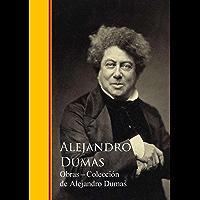 Obras Completas - Colección de Alejandro Dumas: Biblioteca de Grandes Escritores I (Spanish Edition