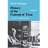 History of the Concept of Time: Prolegomena (Studies in Phenomenology and Existential Philosophy)