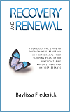 Recovery and Renewal: Your essential guide to overcoming dependency and withdrawal from sleeping pills, other…