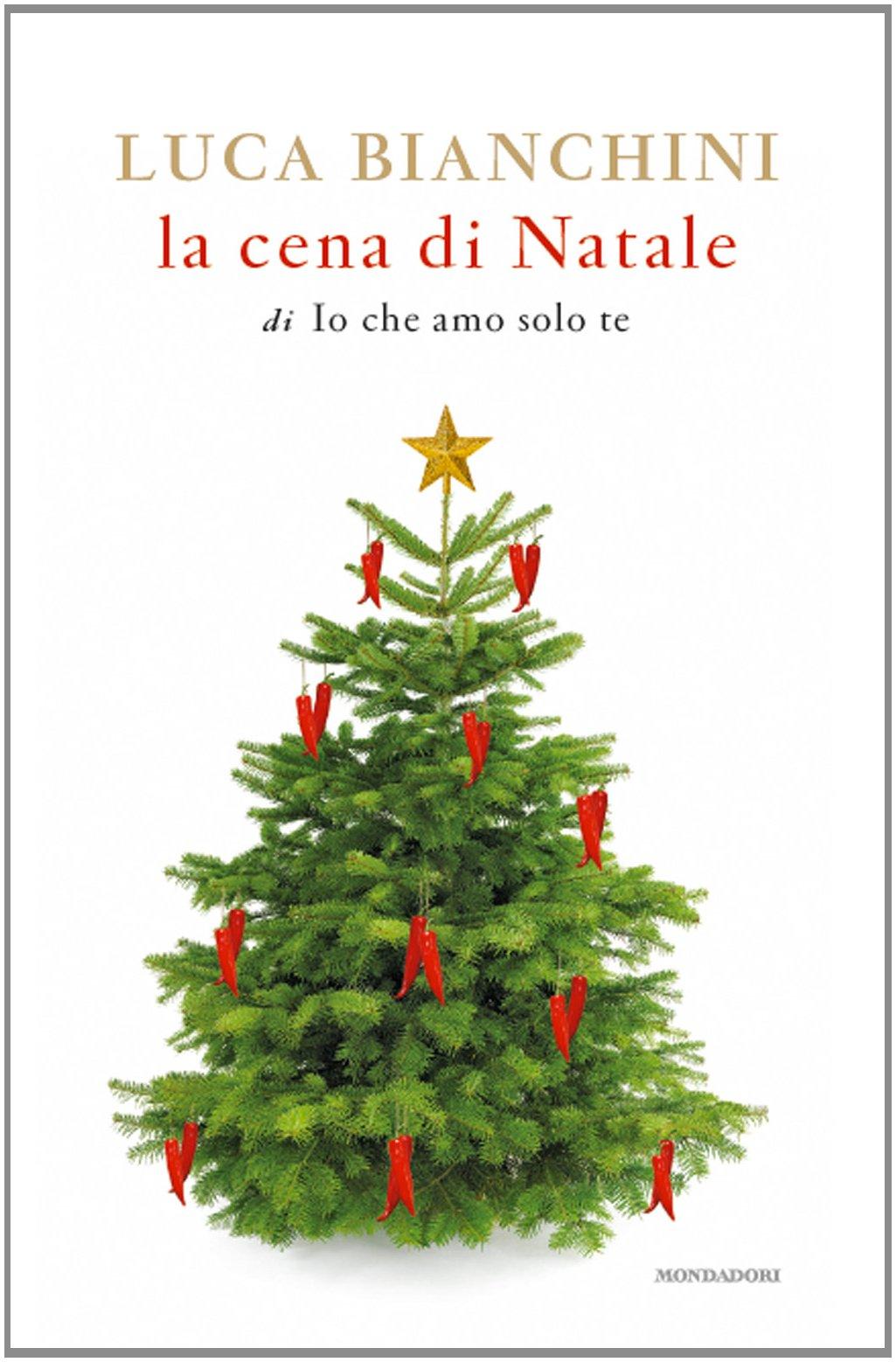 Cena Di Natale.La Cena Di Natale Italian Edition Luca Bianchini