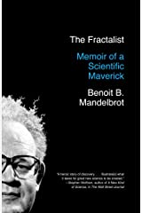 The Fractalist: Memoir of a Scientific Maverick Kindle Edition