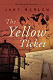 The Yellow Ticket (Petrovo Book 3)