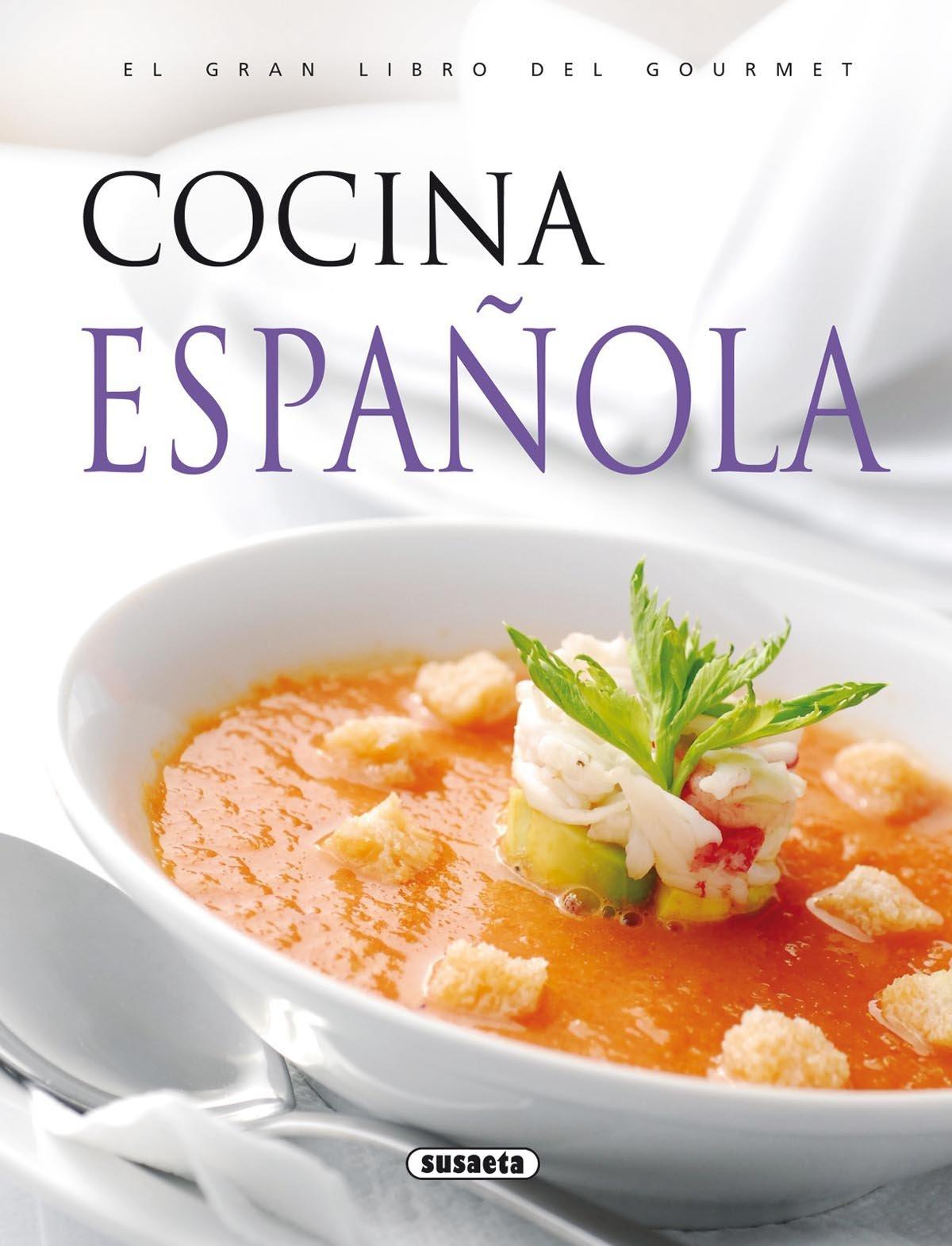 Cocina Espanola El Gran Libro Del Gourmet Spanish Edition Inc