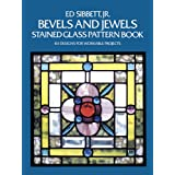 Bevels and Jewels Stained Glass Pattern Book: 83 Designs for Workable Projects (Dover Stained Glass Instruction)