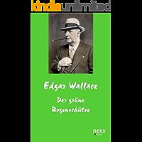 Der grüne Bogenschütze (Edgar Wallace Reihe 19)