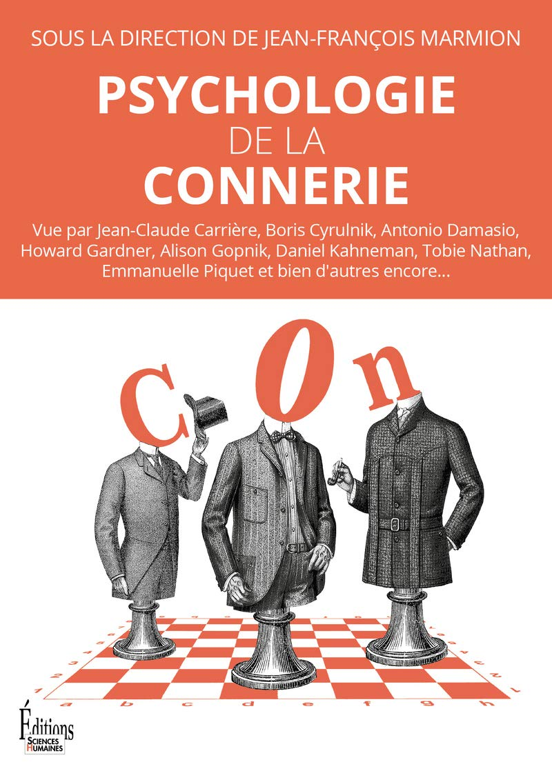 Amazon Fr Psychologie De La Connerie Jean Francois