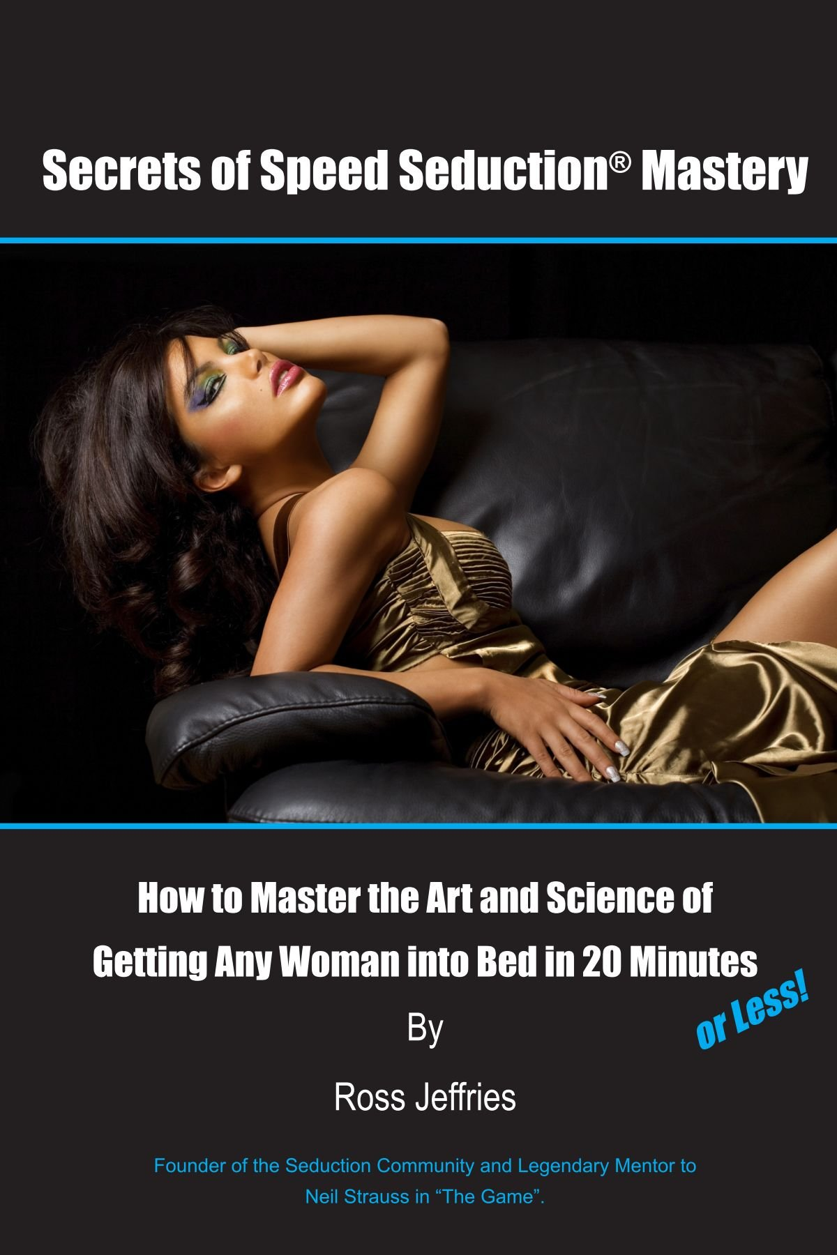 How to seduce women into bed