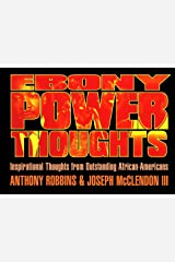 Ebony Power Thoughts: Inspiration Thoughts from Oustanding African Americans (English Edition) eBook Kindle