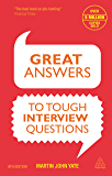 Great Answers to Tough Interview Questions: Developing a Culture of Responsibility in an Uncertain World
